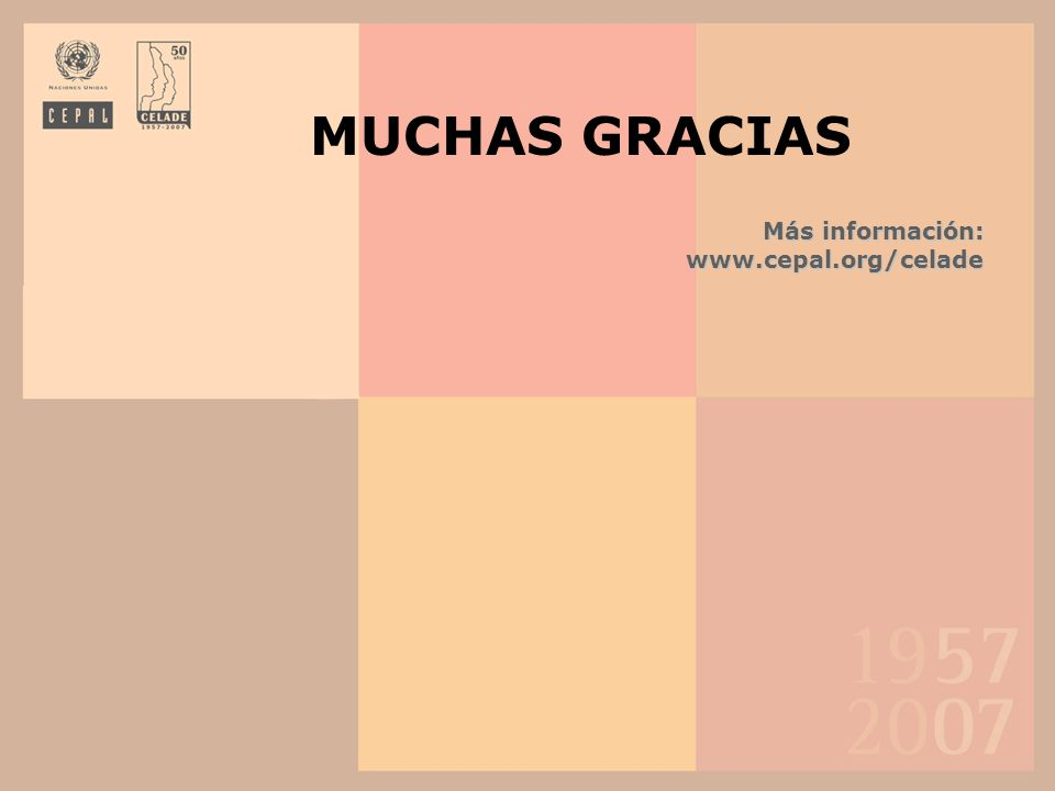 Más información: www.cepal.org/celade MUCHAS GRACIAS