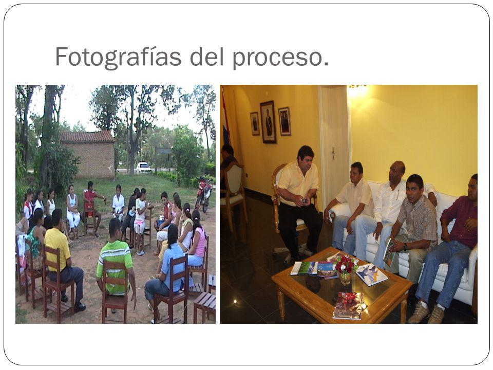 Fotografías del proceso.