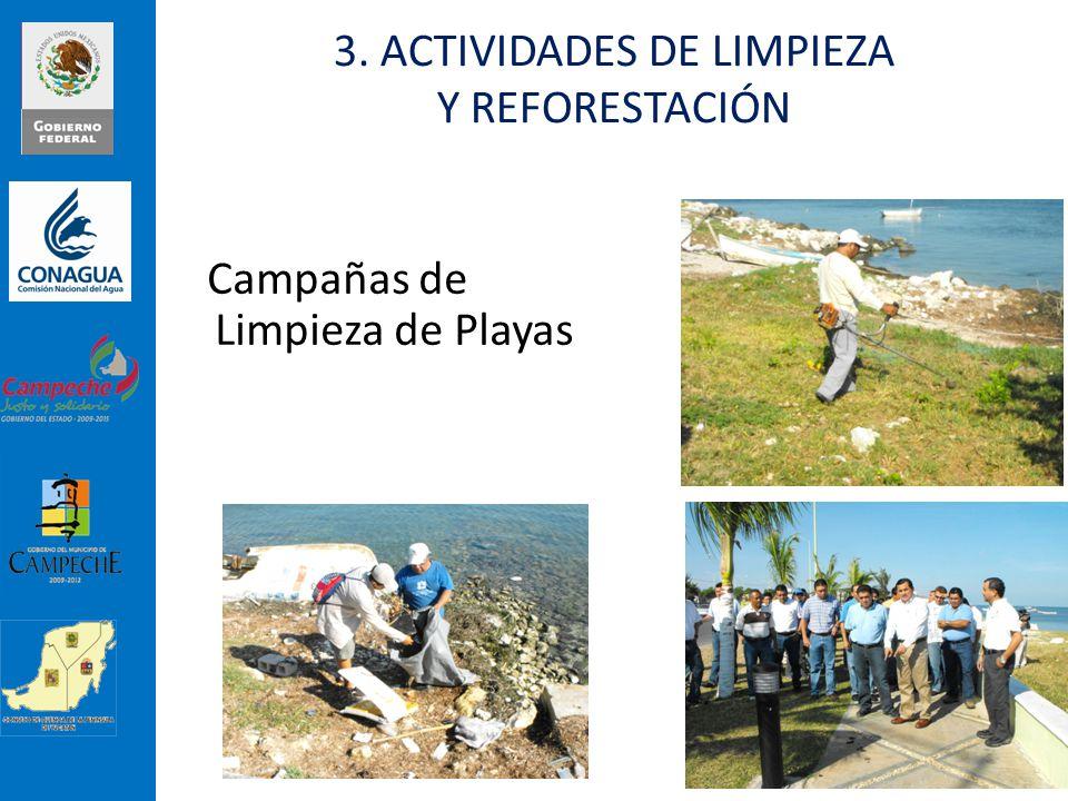 Campañas de Limpieza de Playas 3. ACTIVIDADES DE LIMPIEZA Y REFORESTACIÓN