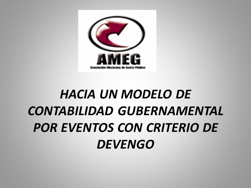 HACIA UN MODELO DE CONTABILIDAD GUBERNAMENTAL POR EVENTOS CON CRITERIO DE DEVENGO
