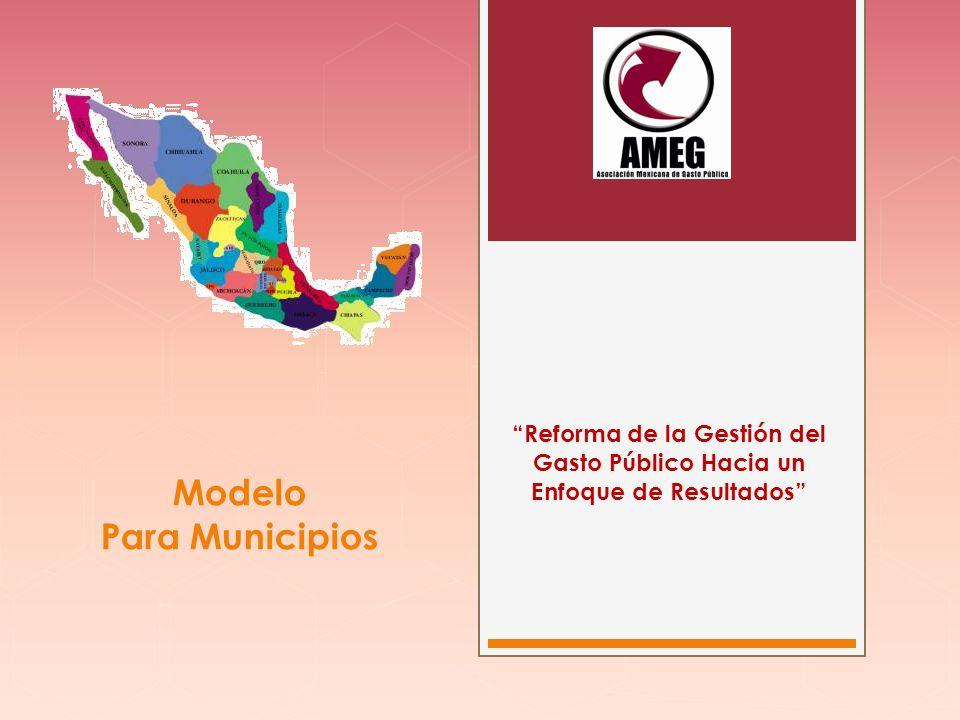 Modelo Para Municipios Reforma de la Gestión del Gasto Público Hacia un Enfoque de Resultados
