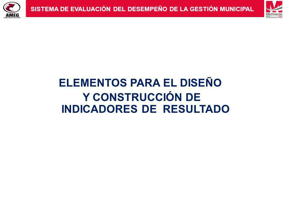 ELEMENTOS PARA EL DISEÑO Y CONSTRUCCIÓN DE INDICADORES DE RESULTADO