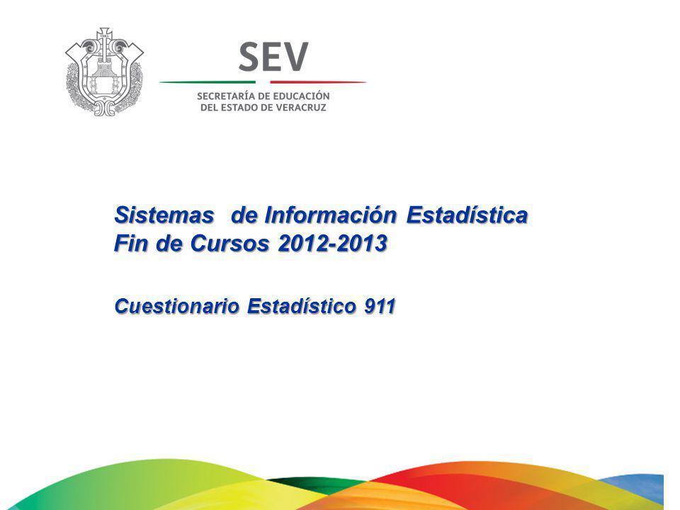 Sistemas de Información Estadística Fin de Cursos 2012-2013 Cuestionario Estadístico 911