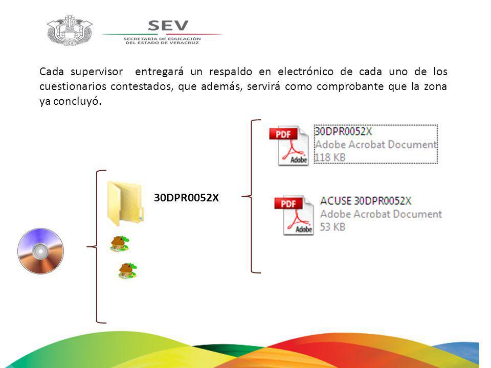 Cada supervisor entregará un respaldo en electrónico de cada uno de los cuestionarios contestados, que además, servirá como comprobante que la zona ya
