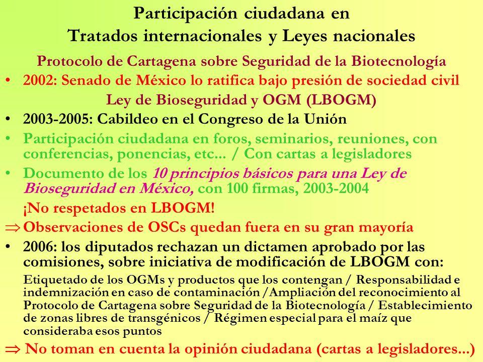 Participación ciudadana en Tratados internacionales y Leyes nacionales Protocolo de Cartagena sobre Seguridad de la Biotecnología 2002: Senado de Méxi