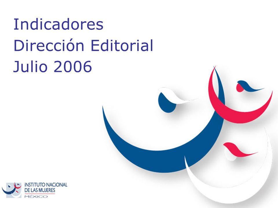 Indicadores Dirección Editorial Julio 2006