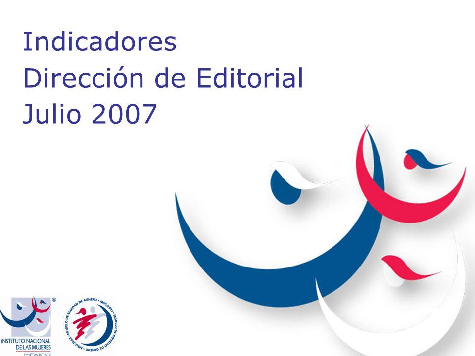 Indicadores Dirección de Editorial Julio 2007