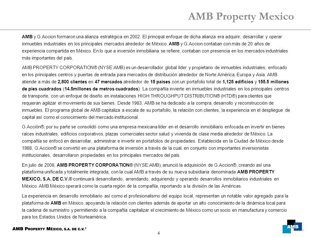 4 AMB y G.Accion formaron una alianza estratégica en 2002. El principal enfoque de dicha alianza era adquirir, desarrollar y operar inmuebles industri
