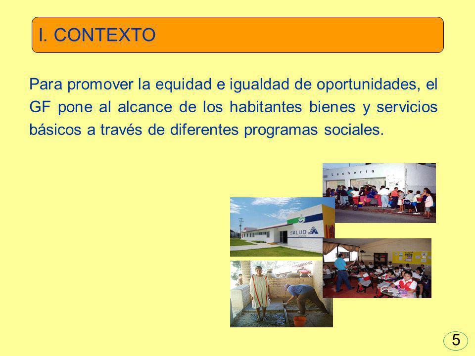 Para promover la equidad e igualdad de oportunidades, el GF pone al alcance de los habitantes bienes y servicios básicos a través de diferentes progra