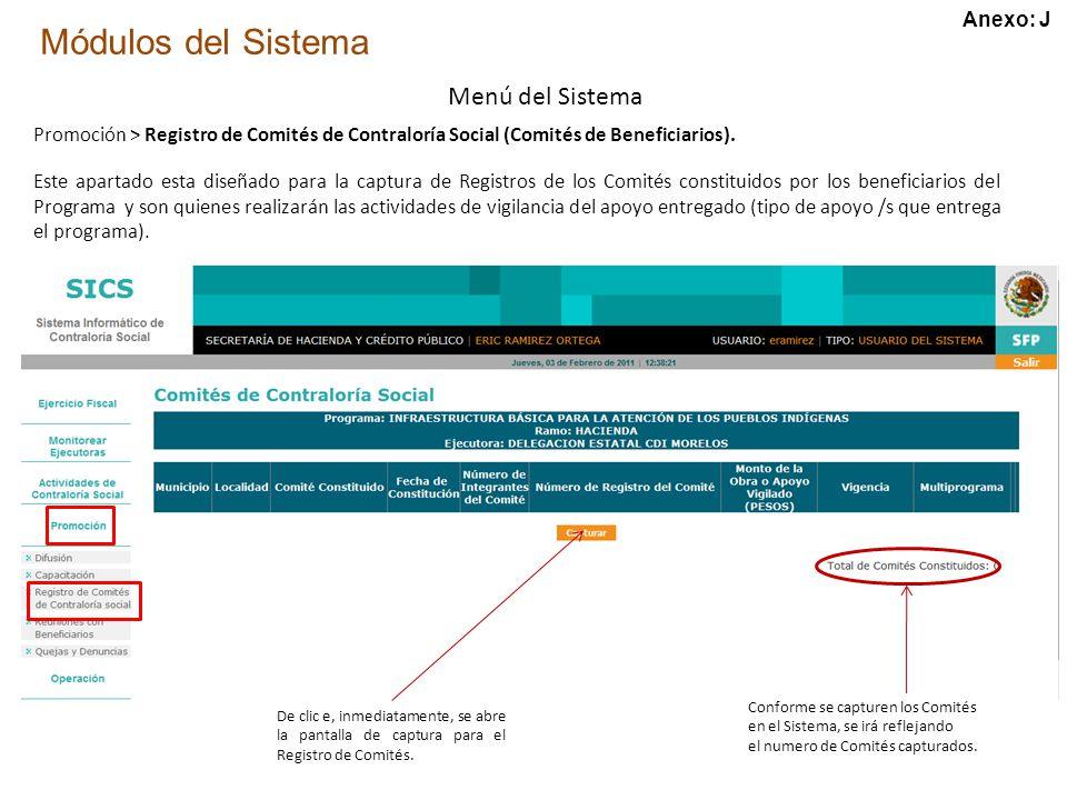 Módulos del Sistema Menú del Sistema Promoción > Registro de Comités de Contraloría Social (Comités de Beneficiarios).