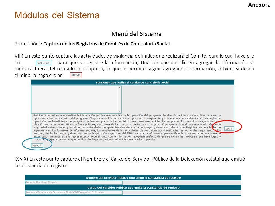 Módulos del Sistema Menú del Sistema Promoción > Captura de los Registros de Comités de Contraloría Social.
