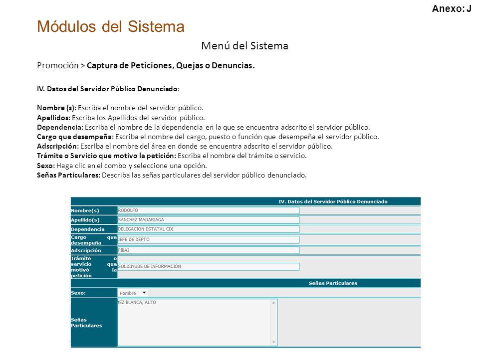 Módulos del Sistema Menú del Sistema IV.