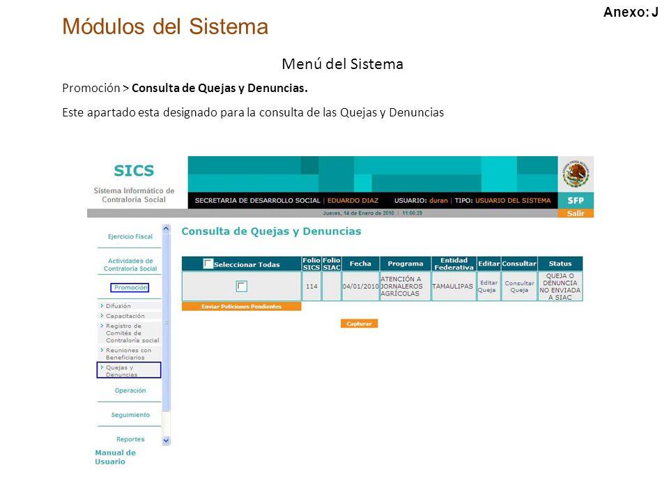 Módulos del Sistema Menú del Sistema Promoción > Consulta de Quejas y Denuncias.
