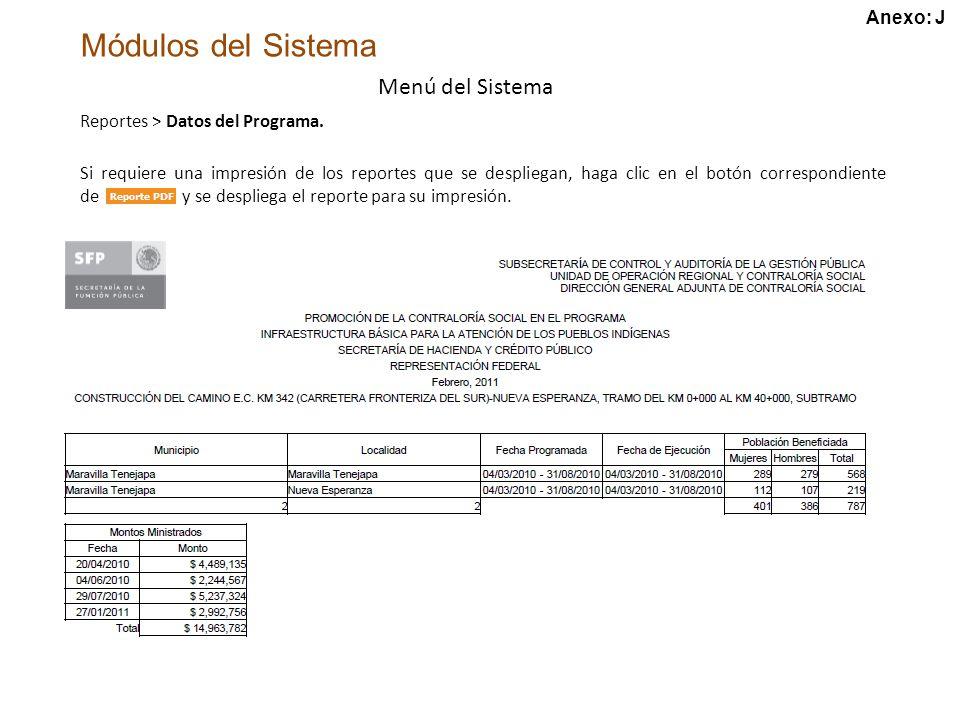 Módulos del Sistema Menú del Sistema Reportes > Datos del Programa.