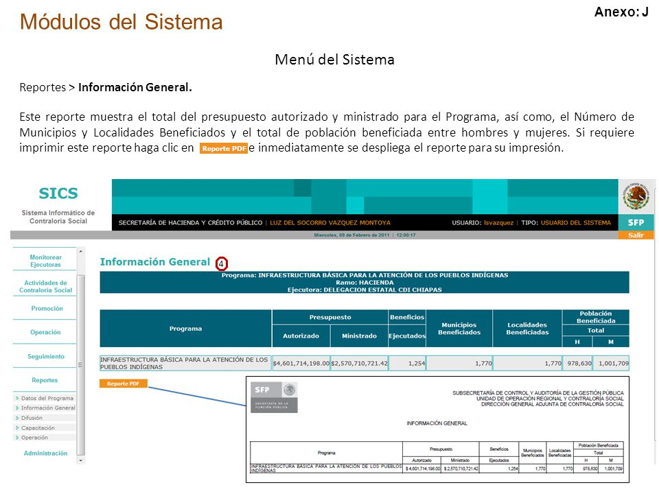 Módulos del Sistema Menú del Sistema Reportes > Información General.