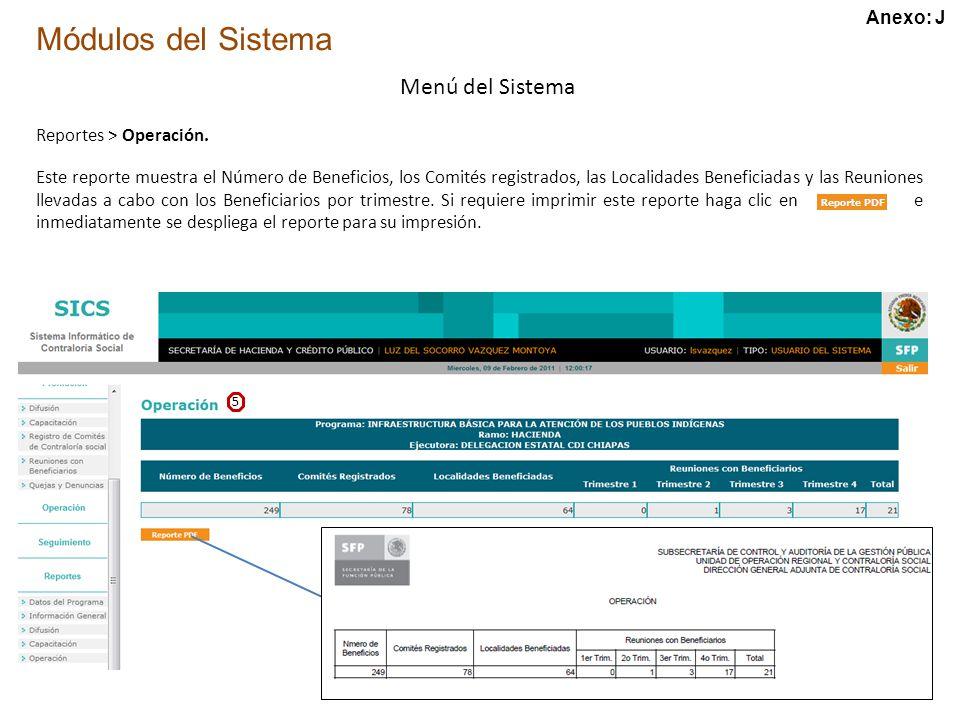 Módulos del Sistema Menú del Sistema Reportes > Operación.