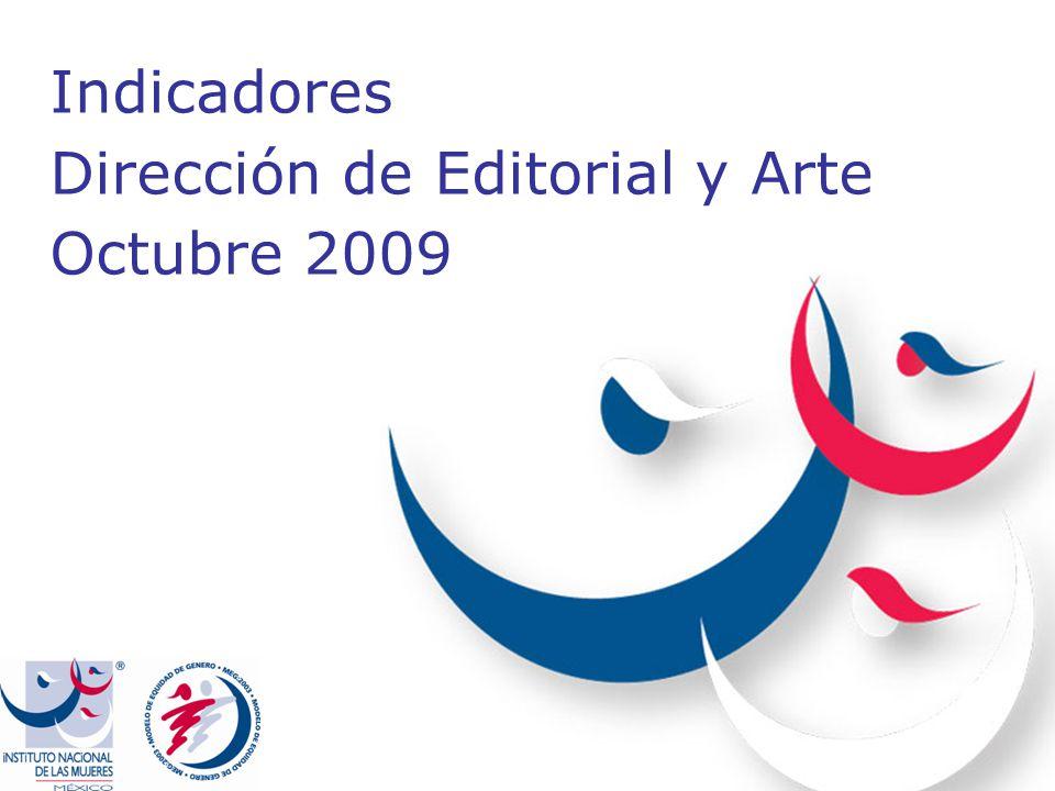 Indicadores Dirección de Editorial y Arte Octubre 2009