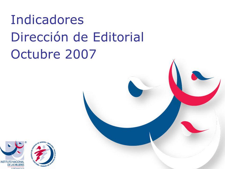 Indicadores Dirección de Editorial Octubre 2007
