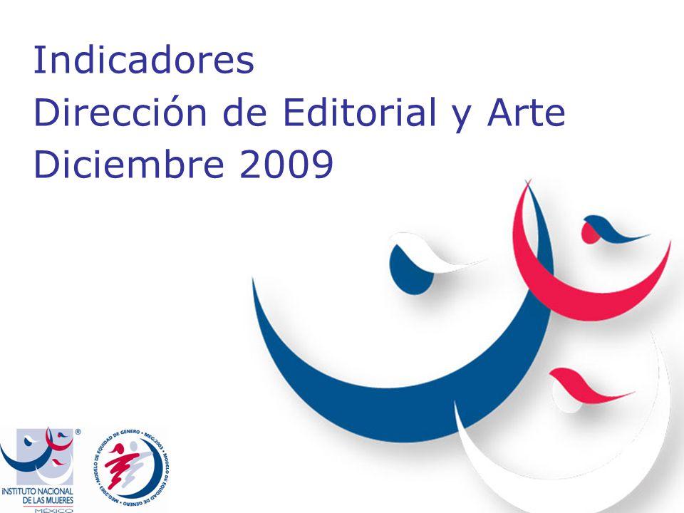 Indicadores Dirección de Editorial y Arte Diciembre 2009