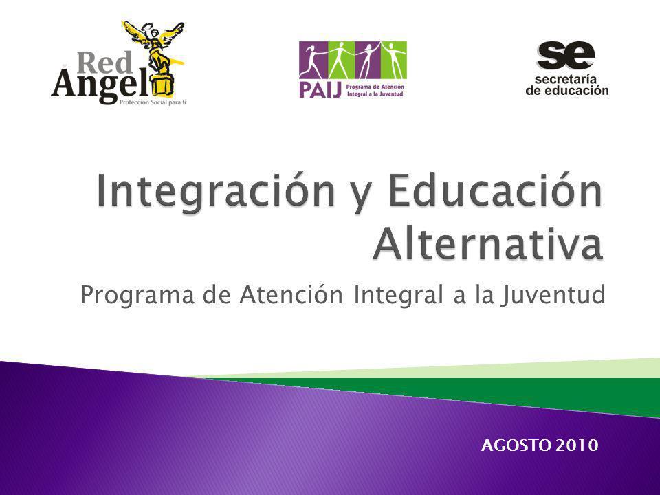 Programa de Atención Integral a la Juventud AGOSTO 2010