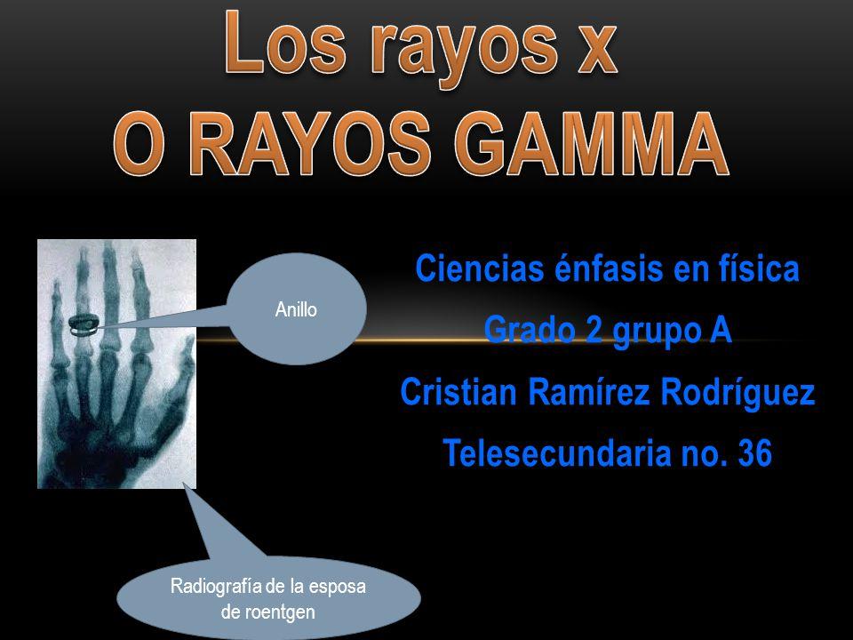 Ciencias énfasis en física Grado 2 grupo A Cristian Ramírez Rodríguez Telesecundaria no.