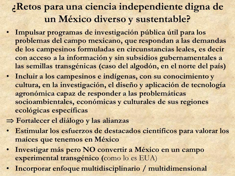 ¿Retos para una ciencia independiente digna de un México diverso y sustentable? Impulsar programas de investigación pública útil para los problemas de
