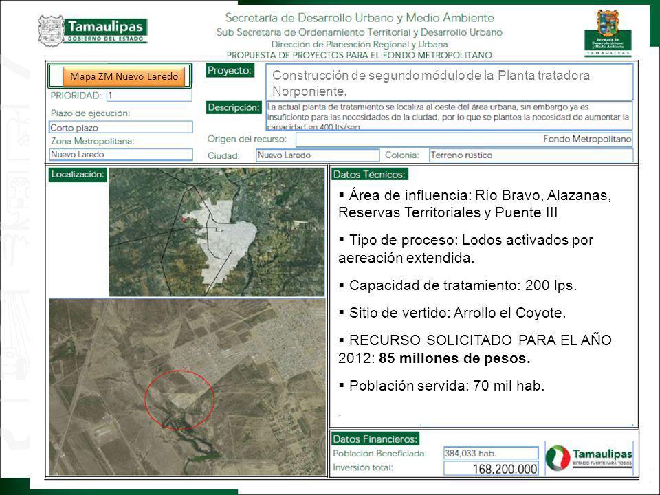 Regresar Área de influencia: Río Bravo, Alazanas, Reservas Territoriales y Puente III Tipo de proceso: Lodos activados por aereación extendida. Capaci