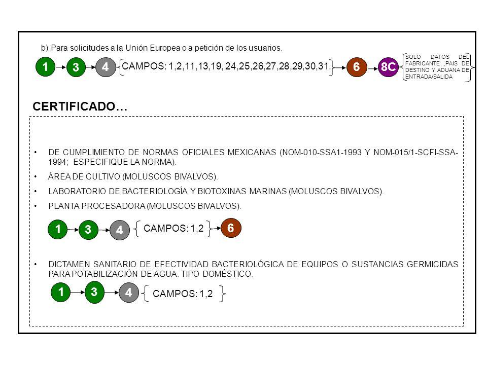 CERTIFICADO… DE CUMPLIMIENTO DE NORMAS OFICIALES MEXICANAS (NOM-010-SSA1-1993 Y NOM-015/1-SCFI-SSA- 1994; ESPECIFIQUE LA NORMA).