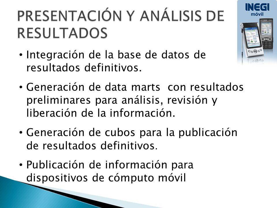 Integración de la base de datos de resultados definitivos. Generación de data marts con resultados preliminares para análisis, revisión y liberación d