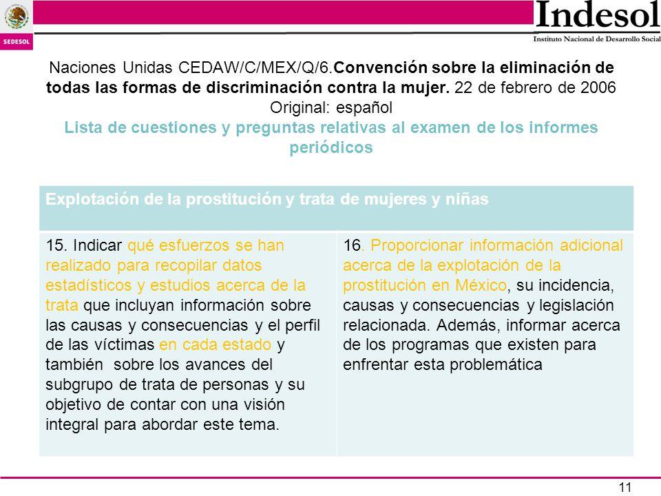 11 Naciones Unidas CEDAW/C/MEX/Q/6.Convención sobre la eliminación de todas las formas de discriminación contra la mujer. 22 de febrero de 2006 Origin