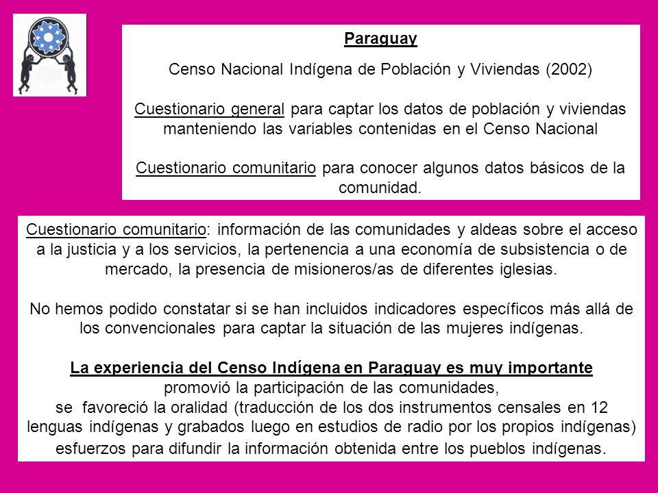 Paraguay Censo Nacional Indígena de Población y Viviendas (2002) Cuestionario general para captar los datos de población y viviendas manteniendo las v
