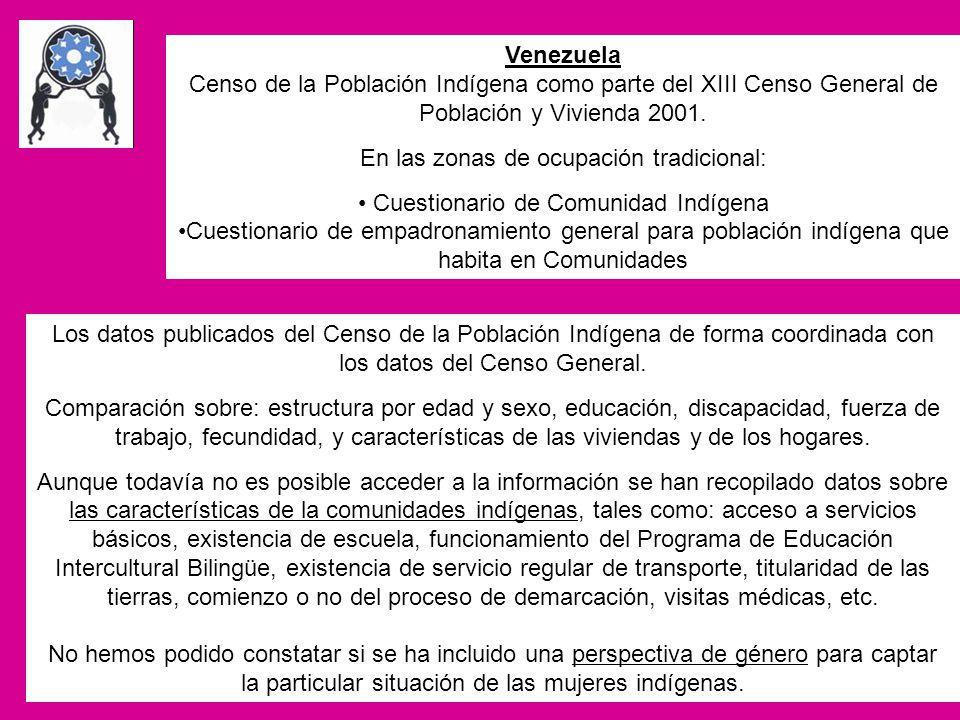 Venezuela Censo de la Población Indígena como parte del XIII Censo General de Población y Vivienda 2001. En las zonas de ocupación tradicional: Cuesti