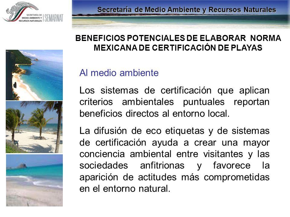 Al medio ambiente Los sistemas de certificación que aplican criterios ambientales puntuales reportan beneficios directos al entorno local. La difusión
