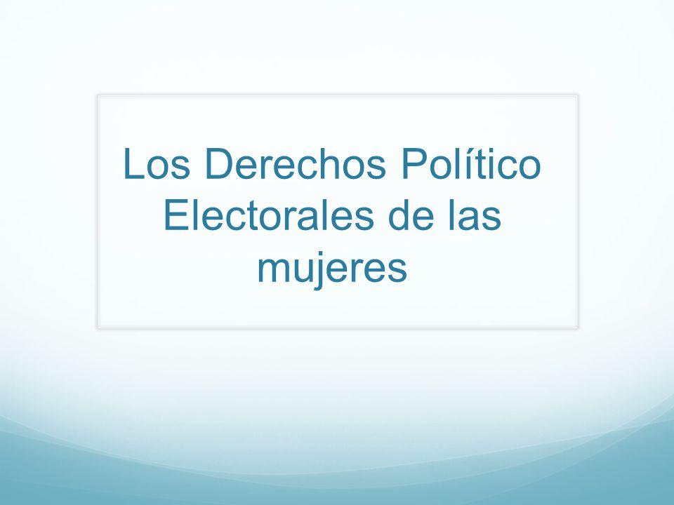 Los Derechos Político Electorales de las mujeres