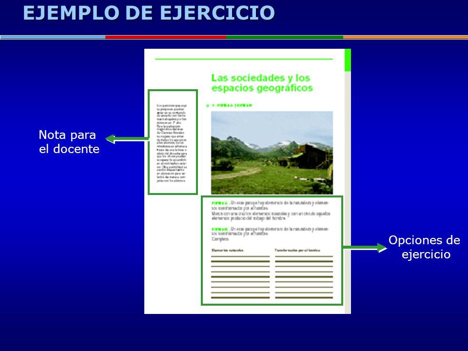 EJEMPLO DE EJERCICIO Opciones de ejercicio Nota para el docente