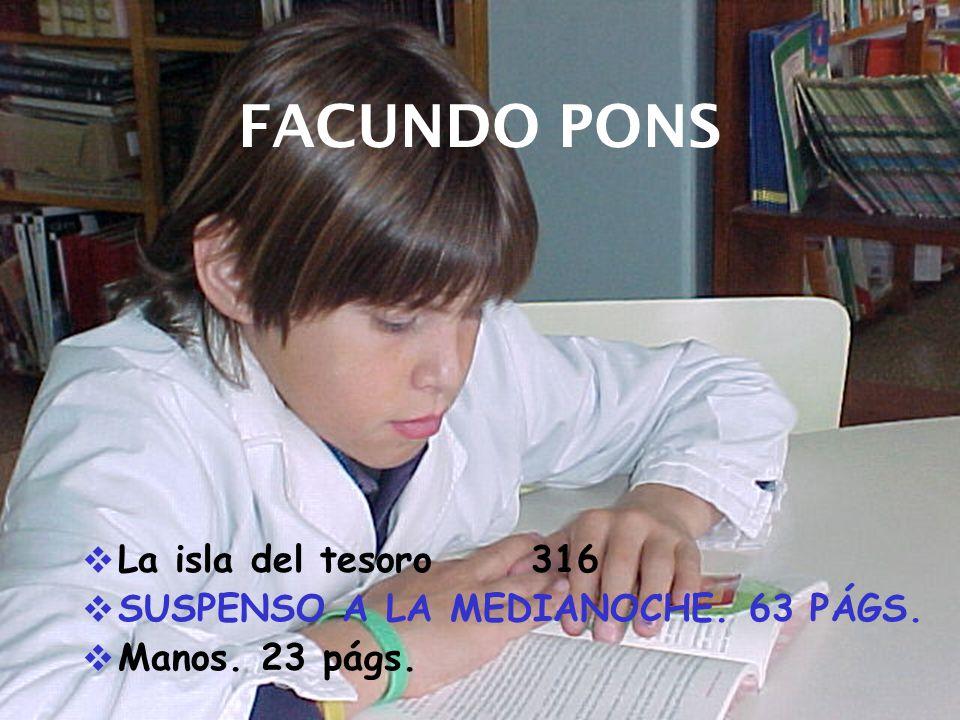 FACUNDO PONS La isla del tesoro 316 SUSPENSO A LA MEDIANOCHE. 63 PÁGS. Manos. 23 págs.