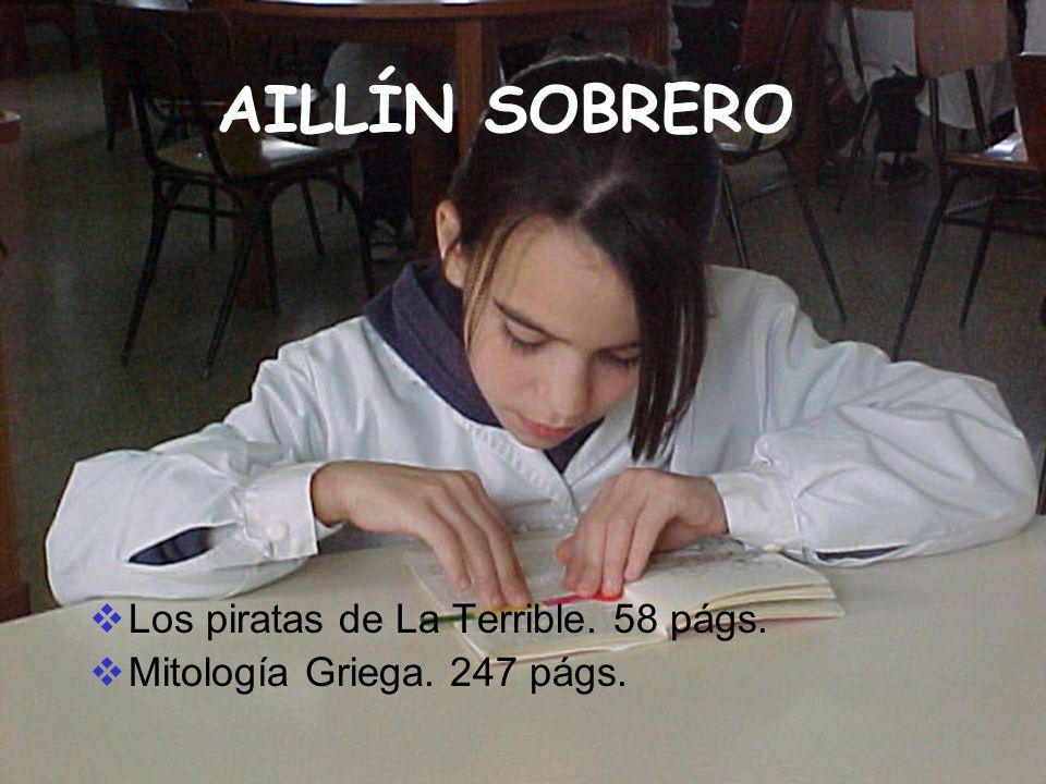 AILLÍN SOBRERO Los piratas de La Terrible. 58 págs. Mitología Griega. 247 págs.