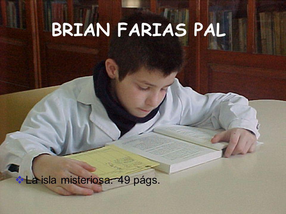 BRIAN FARIAS PAL La isla misteriosa. 49 págs.