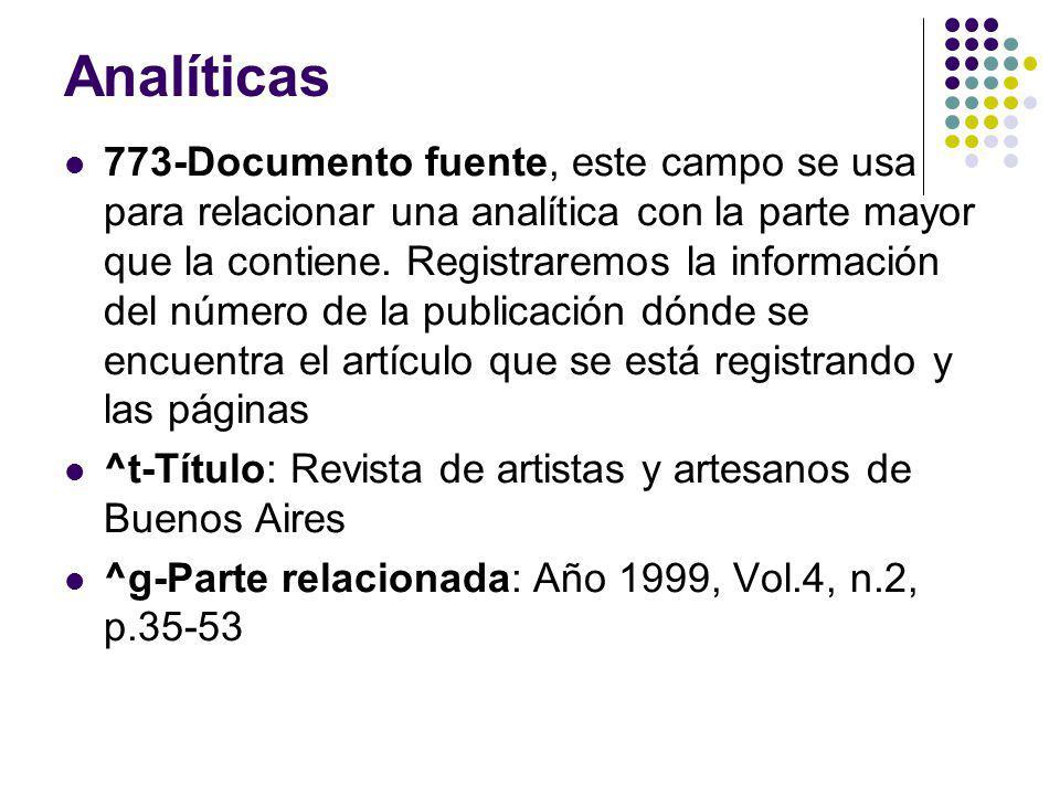 Analíticas 773-Documento fuente, este campo se usa para relacionar una analítica con la parte mayor que la contiene. Registraremos la información del
