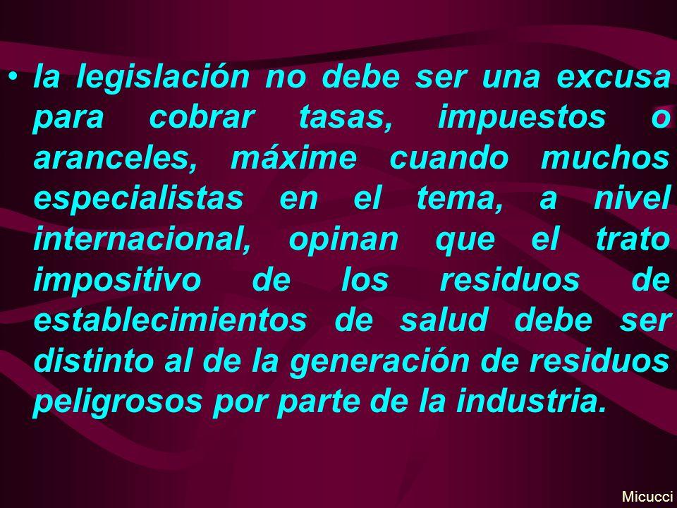 la legislación no debe ser una excusa para cobrar tasas, impuestos o aranceles, máxime cuando muchos especialistas en el tema, a nivel internacional,