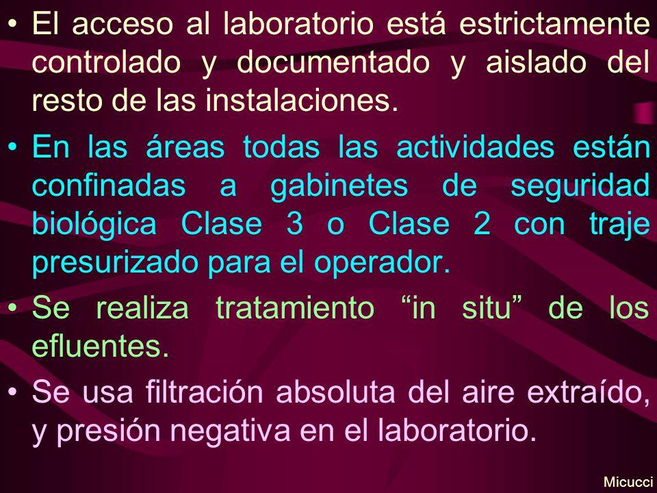 El acceso al laboratorio está estrictamente controlado y documentado y aislado del resto de las instalaciones. En las áreas todas las actividades está