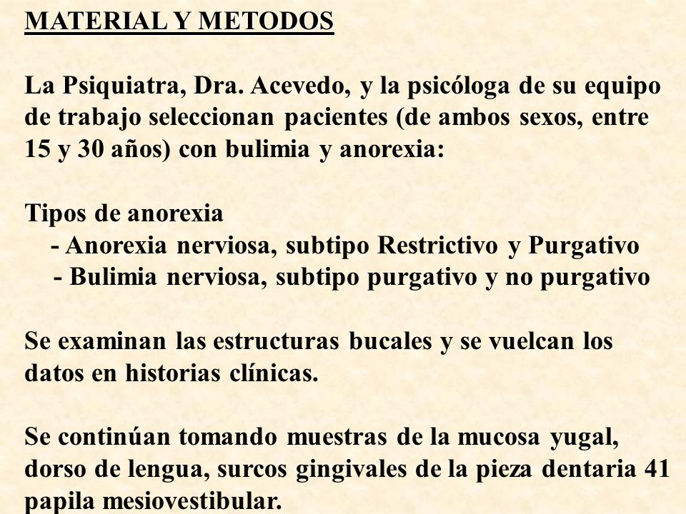 MATERIAL Y METODOS La Psiquiatra, Dra.