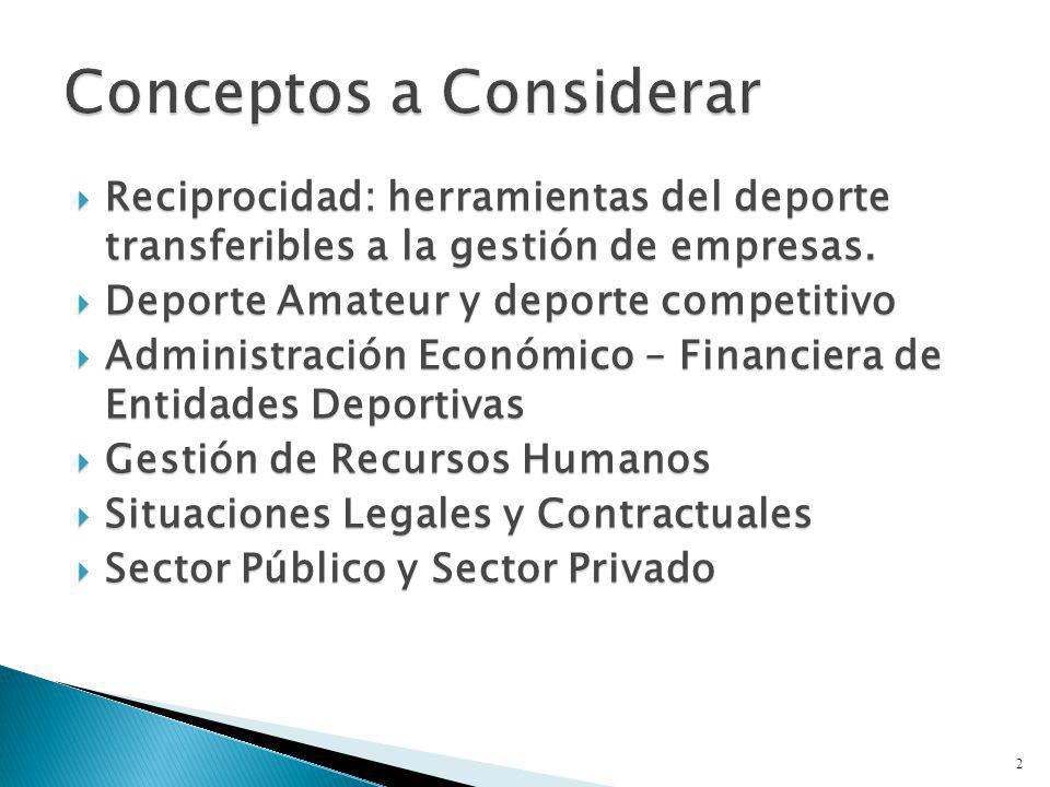 Reciprocidad: herramientas del deporte transferibles a la gestión de empresas. Reciprocidad: herramientas del deporte transferibles a la gestión de em