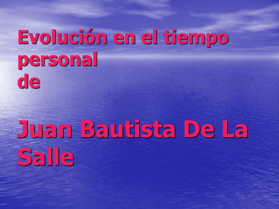 Evolución en el tiempo personal de Juan Bautista De La Salle