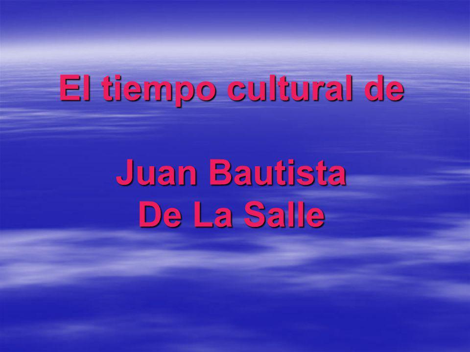 Cronología de Juan Bautista De La Salle Nace: 30 de abril de 1651 Muere: 7 de abril de 1719