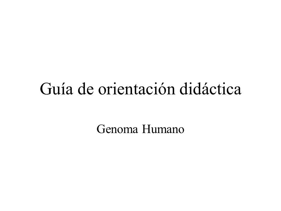Guía de orientación didáctica Genoma Humano