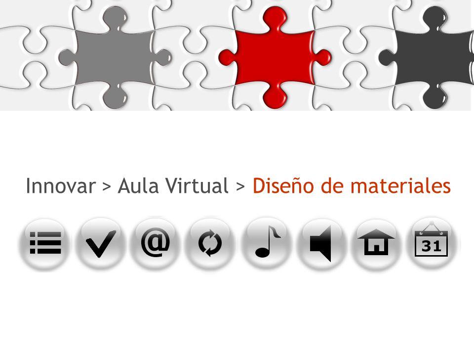 Innovar > Aula Virtual > Diseño de materiales