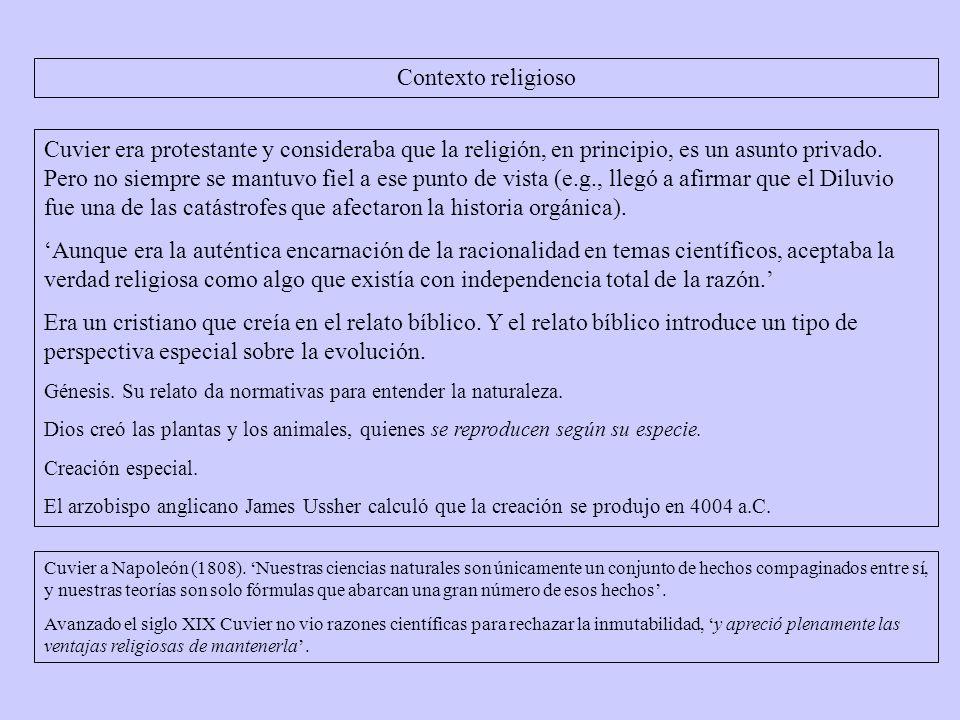 Cuvier era protestante y consideraba que la religión, en principio, es un asunto privado.