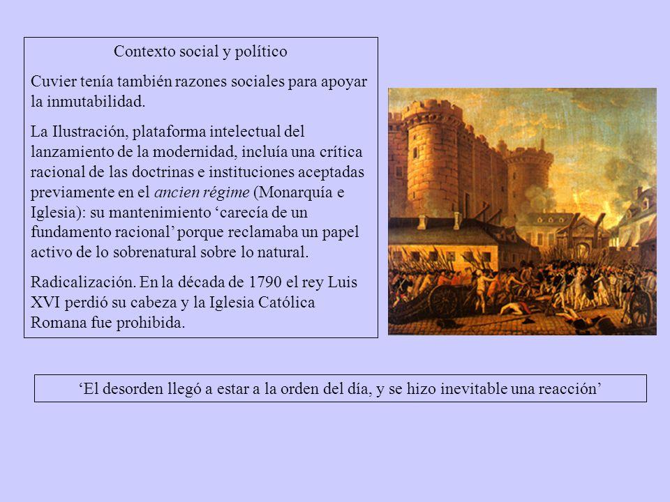 Contexto social y político Cuvier tenía también razones sociales para apoyar la inmutabilidad.