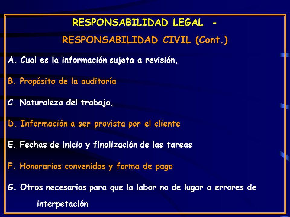 RESPONSABILIDAD LEGAL - RESPONSABILIDAD CIVIL (Cont.) A.